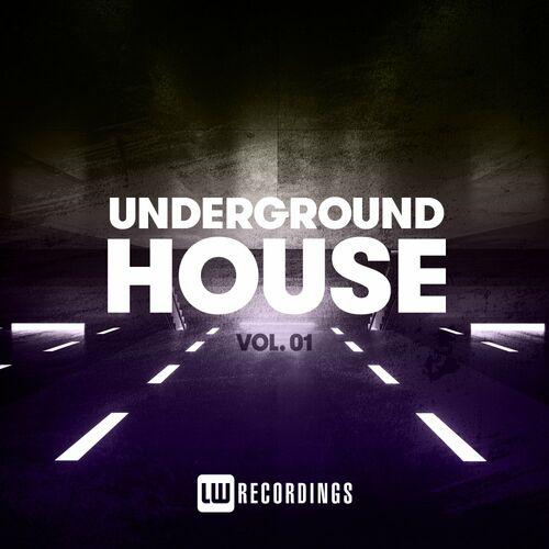 VA – Underground House, Vol. 01 [LW Recordings]