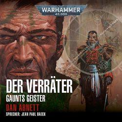 Der Verräter - Warhammer 40.000: Gaunts Geister 8 (Ungekürzt) Audiobook