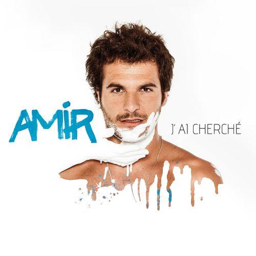 J'ai cherché - Amir