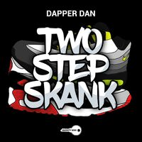 2 Step Skank - DAPPER DAN
