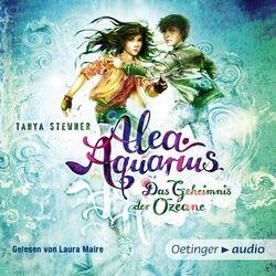 Alea Aquarius 3. Das Geheimnis der Ozeane. Teil 1