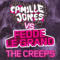 The Creeps! - CAMILLE JONES - FEDDE LE GRAND