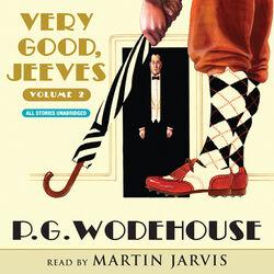 Very Good, Jeeves - Vol. 2 (Unabridged) Audiobook free download