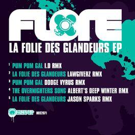 Album cover of La Folie Des Glandeurs EP