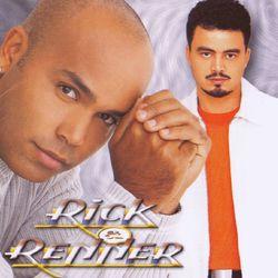 Download Rick e Renner - É Dez, é Cem, é Mil 2001