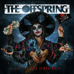 The Offspring – Let The Bad Times Roll 2021 CD Completo