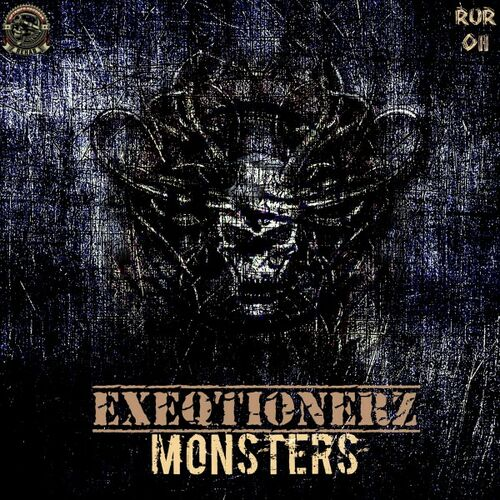 EXEQTIONERZ - Monsters EP 2019