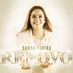 CD Sarah Farias - Renovo 2018 - Torrent download