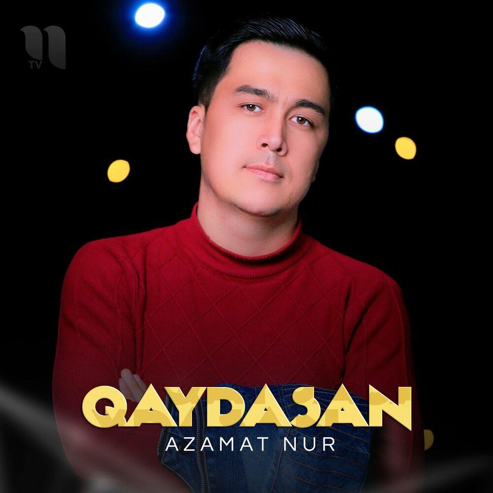 Azamat Nur - Qaydasan