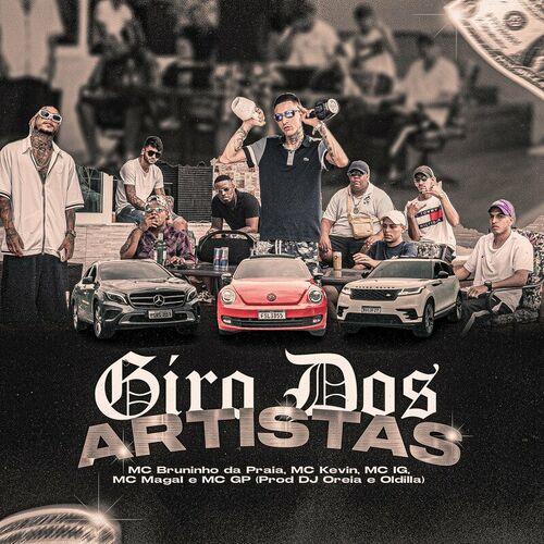 Música Giro dos Artistas - Mc Bruninho da Praia(com Mc Kevin, Mc IG, MC Magal, Mc GP) (2021) Download