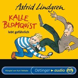 Kalle Blomquist lebt gefährlich (Hörspiel) Audiobook