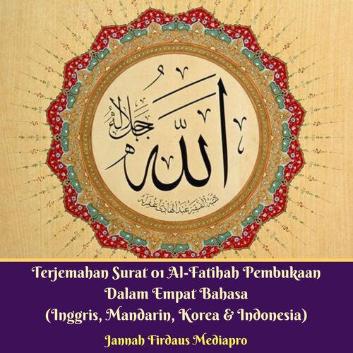 Jannah Firdaus Mediapro Terjemahan Surat 01 Al Fatihah