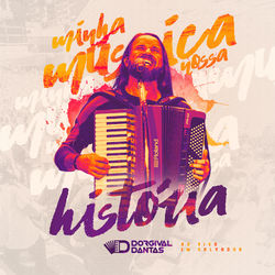 Dorgival Dantas – Minha Música, Nossa História 2019 CD Completo