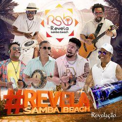 CD Grupo Revelação - Revela Samba Beach (Segunda Onda) 2021