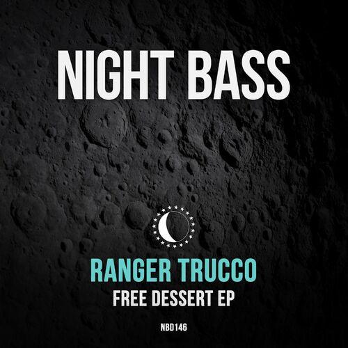 Download Ranger Trucco - Free Dessert EP [NBD146] mp3
