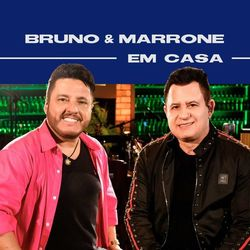 CD Bruno e Marrone Em Casa – Bruno e Marrone Mp3 download
