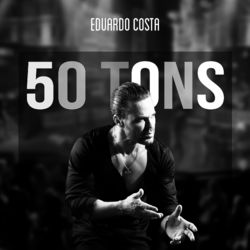 Eduardo Costa – 50 Tons 2021 CD Completo