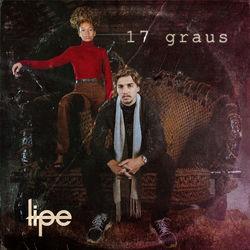 Lipe – 17 Graus 2020 CD Completo