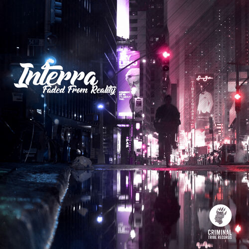 Interra - Faded From Reality EP 2017