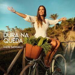 Dura Na Queda – Ivete Sangalo