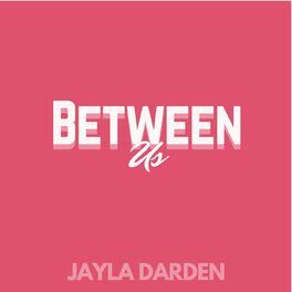 Album cover of Between Us