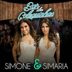 Simone e Simaria – Bar Das Coleguinhas (Ao Vivo) 2016 CD Completo