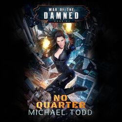 No Quarter - War of the Damned - A Supernatural Action Adventure Opera, Book 2 (Unabridged) Audiobook