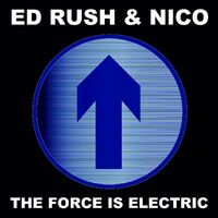 Force Is Electric - ED RUSH