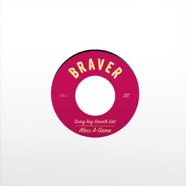 Album cover of Braver (Swing Ting Edits)