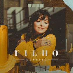 Download Música Filho - Eyshila Mp3