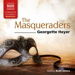 The Masqueraders (Unabridged) Audiobook