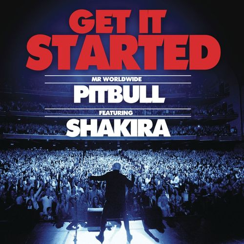 Download Vários Artistas - Pitbull feat. Shakira - Get It Started