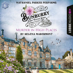 Murder in High Places - Bunburry - A Cosy Mystery Series: A Cosy Shorts Series, Episode 6 (Unabridged)