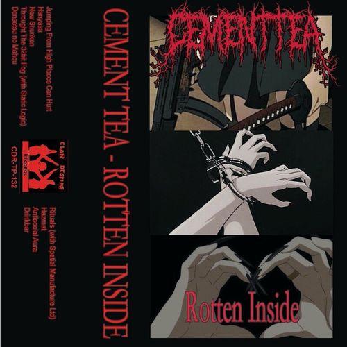 Download Cement Tea - Rotten Inside mp3