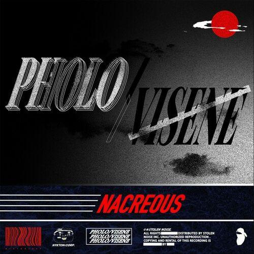 Pholo & Visene - Nacreous [EP] 2019
