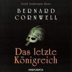 Das letzte Königreich: Teil 1 der Wikinger-Saga Hörbuch kostenlos