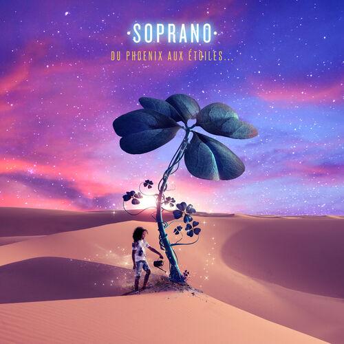 Soprano  Du Phoenix aux étoiles  [FLAC] [2019]