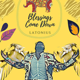 Album cover of Blessings Come Down