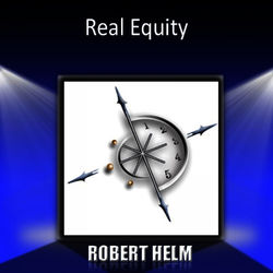 Real Equity: Building Lifelong Wealth With Real Estate