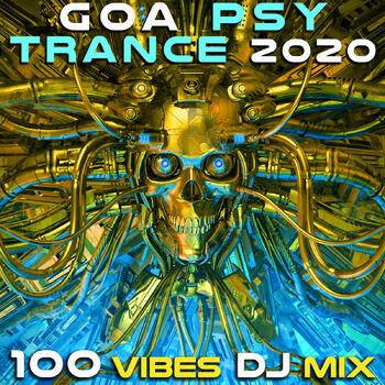 Goa Psy Trance 2020 100 Vibes (2hr DJ Mix) cover