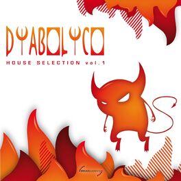 Album cover of Diabolico: House Selection, Vol. 1