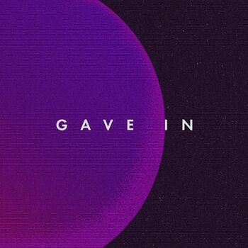 Gave In cover
