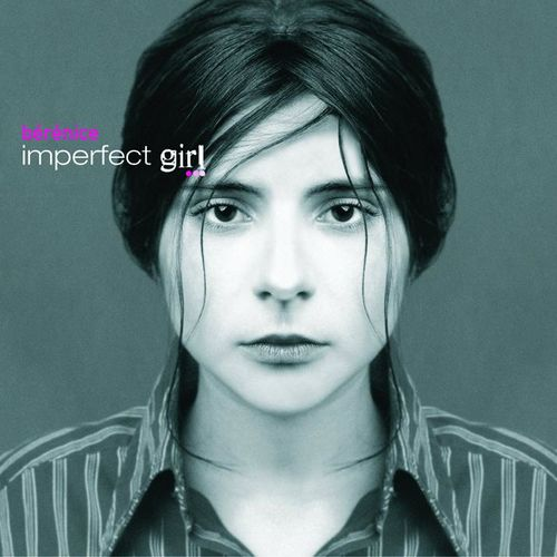 Berenice : Imperfect Girl