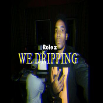 We Dripping cover