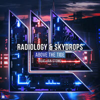 Above The Tide - RADIOLOGY - SKYDROPS