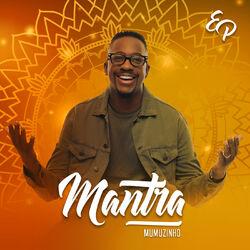 do Mumuzinho - Álbum Mantra Download