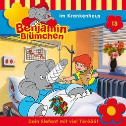 Folge 13 - Benjamin Blümchen im Krankenhaus Audiobook