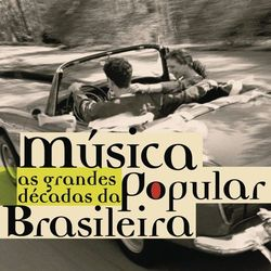 As Grandes Décadas Da Música Popular Brasileira 2007 CD Completo