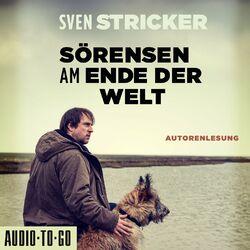 Sörensen am Ende der Welt - Sörensen ermittelt, Band 3 (Ungekürzte Autorenlesung) Hörbuch kostenlos