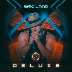 Capa Eric Land – Start Deluxe 2021